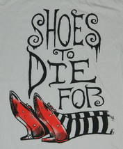 The Wizard of Oz Shoes To Die For Women's Baby Doll T-Shirt SIZE LARGE, ... - $20.08