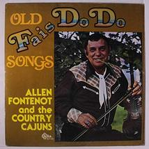 old fais do do LP [Vinyl] ALLEN FONTENOT & COUNTRY CAJUNS - $39.95