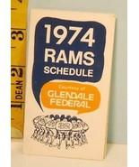1974 Los Angeles Rams Football Schedule Glendale Federal #D88 - $18.32