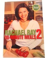 RACHAEL RAY 30 MINUTE MEALS 2 - 1891105108 (2003, Paperback) - $3.99