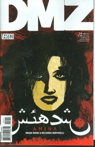 DMZ #24 [Comic] [Jan 01, 2008] Brian Wood