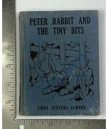 Old HC Children's Wee Book Peter Rabbit and The Tiny Bits 1935 Platt & M... - $17.42