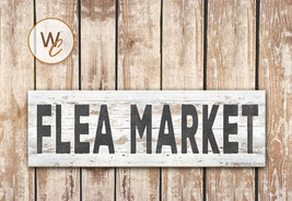 "FLEA MARKET Sign, 5.5"" x 17"" Wood Sign, Rustic Farmhouse Style Sign, Kit... - $20.25"