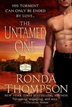 The Untamed One By Ronda Thompson - $5.95