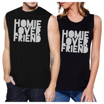 Homie Lover Friend Matching Couple Black Muscle Top - $30.99
