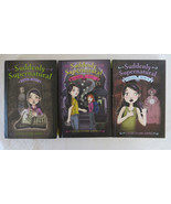 Suddenly Supernatural:School Spirit,Scaredy Kat,Unhappy Medium W Elizabe... - $10.39