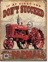 If at First You Don't Succeed Buy a Farmall Tractor Farm Equipment Metal Sign - $19.95