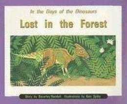 Lost in the Forest (In the Days of the Dinosaurs) by Beverley Randell (1997-10-1