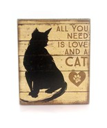 """All You Need is Love and a Cat Box Sign Primitives by Kathy 5"""" x 6"""" - $16.95"""