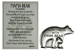 Ganz Don't Mess w/ Mama Bear Zinc Pocket Charm w/ Story Card - $1.97