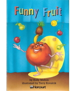 Funny Fruit by Holly Melton 0153230843 Grade 2 - $3.00