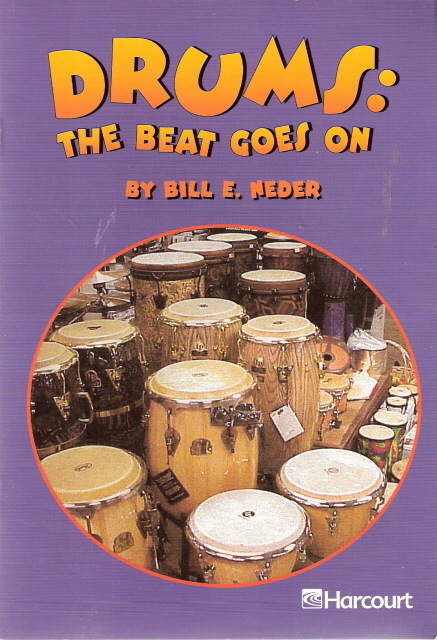 Drums The Beat Goes On by Bill E Neder 0153230932 Grade 2