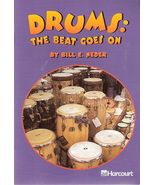 Drums The Beat Goes On by Bill E Neder 0153230932 Grade 2 - $3.00