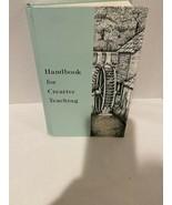 HANDBOOK FOR CREATIVE TEACHING by David Martin Rod & Staff Christian Hom... - $21.99