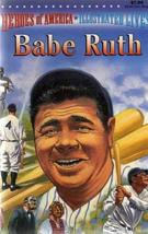 BABE RUTH: HEROES OF AMERICA - ILLUSTRATED LIVES [Paperback] LEN CANTER and PABL