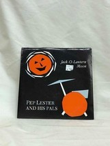 "Record 7"" Vinyl Pep Lester and His Pals - Jack-O-Lantern Moon 1984  - $2.94"