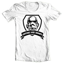 Stormtrooper T-shirt Support Our Troops Star Wars Parody 100% cotton graphic tee image 1