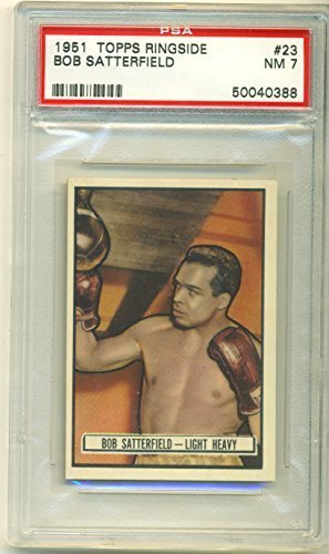 1951 Topps Ringside Bob Satterfield PSA 7 NM #23 (Graded Boxing Cards)