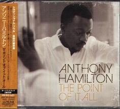 Anthony Hamilton The Point Of It All Cd 2008 Japan Import w/OBI 2 Bonus ... - $24.00
