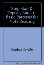 Step Skip & Repeat, Book 1 - Basic Patterns for Note Reading [Sheet music] - $9.79
