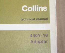 Rockwell Collins 440Y-16 Adapter Technical Manual Book - $148.50