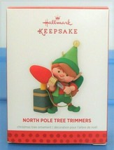 2013 Hallmark Keepsake Christmas Ornament North Pole Tree Trimmers Serie... - $15.90