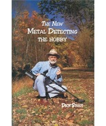 The New Metal Detecting - The Hobby ~ Metal Detecting & Treasure Hunting - $14.95