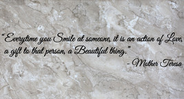Mother Teresa Everytime You Smile Wall Quote Vinyl Sticker Decal (c) - $14.99+