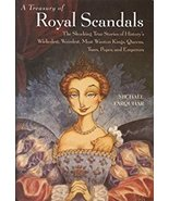 A Treasury of Royal Scandals by Michael Farquhar True Stories of Histories - $22.95