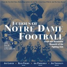 Echoes of Notre Dame Football: Great and Memorable Moments of the Fighti... - $10.95