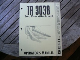 Gehl TR3038 Two Row Attachment Owner Operator Manual Start Up Guide Setting - $50.00