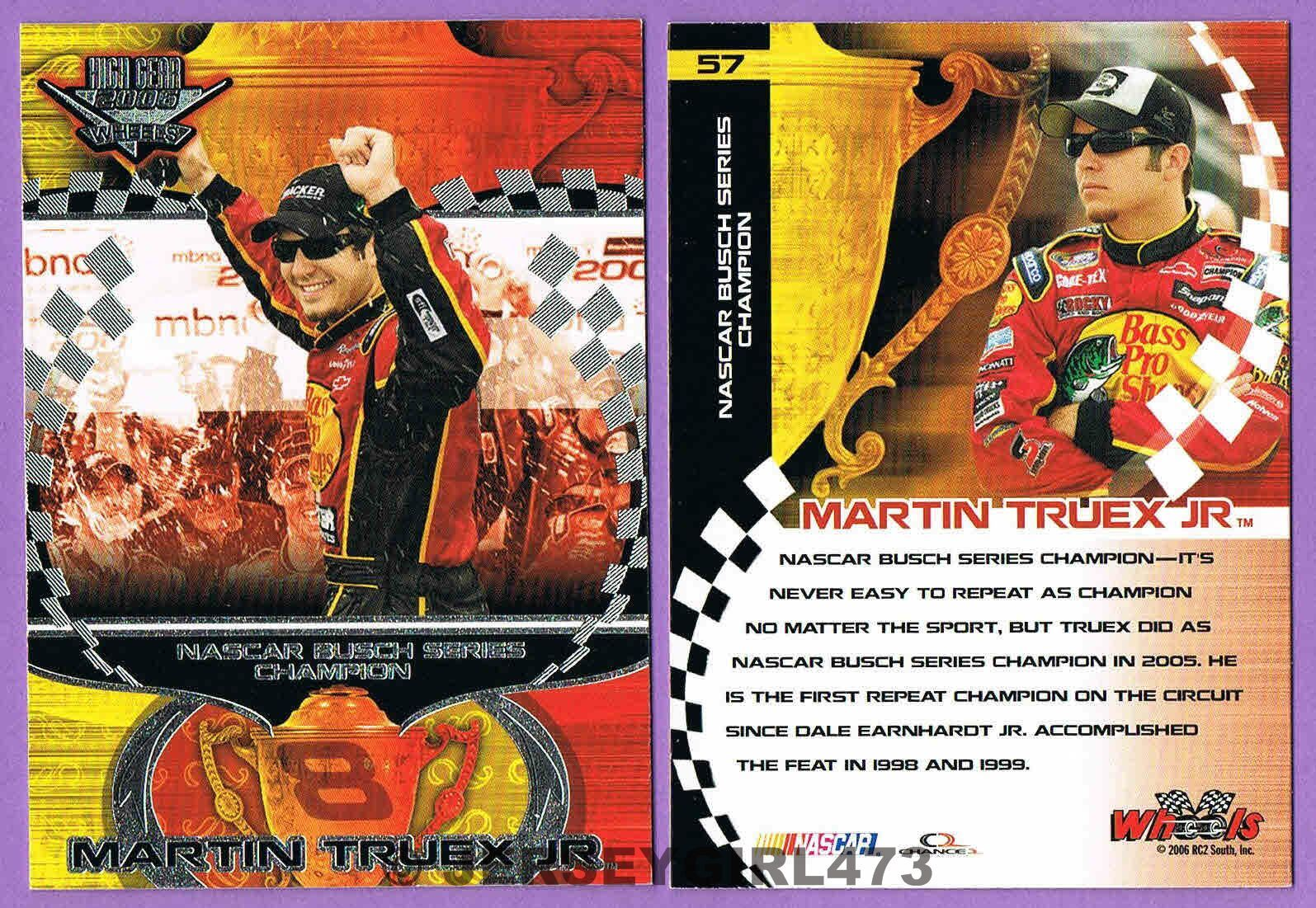 Martin Truex Jr. 2006 Wheels NBS Champion NASCAR Racing Card #57