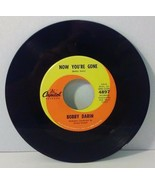 "Bobby Darin 45 rpm Now You're Gone You're The Reason I'm Living 7"" Vinyl... - $13.80"