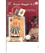 Brown Baggin' It 2 Cowles Goodridge Decorative ... - $3.99