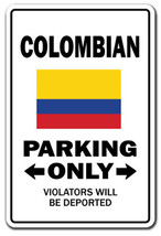 COLOMBIAN Parking Sign novelty gift funny colom... - $7.42