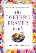 The Dieter's Prayer Book Kopp, Heather - $7.43