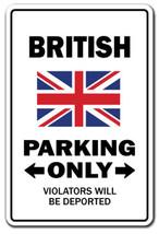 BRITISH Parking Sign gag novelty gift funny uni... - $7.80