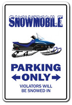 SNOWMOBILE Parking Sign gag novelty gift funny ... - $7.42