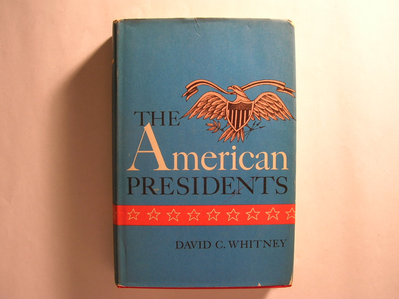 The American Presidents - David C. Whitney