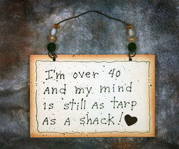 Wall Decor Sign Over 40  - $11.99