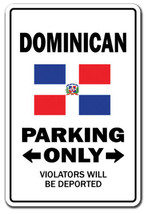 DOMINICAN Parking Sign gag novelty gift funny r... - $7.42