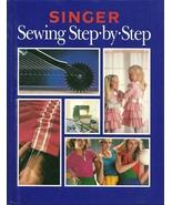 Singer Sewing Step By Step Hardcover Book 1990 Reader's Digest - $3.99