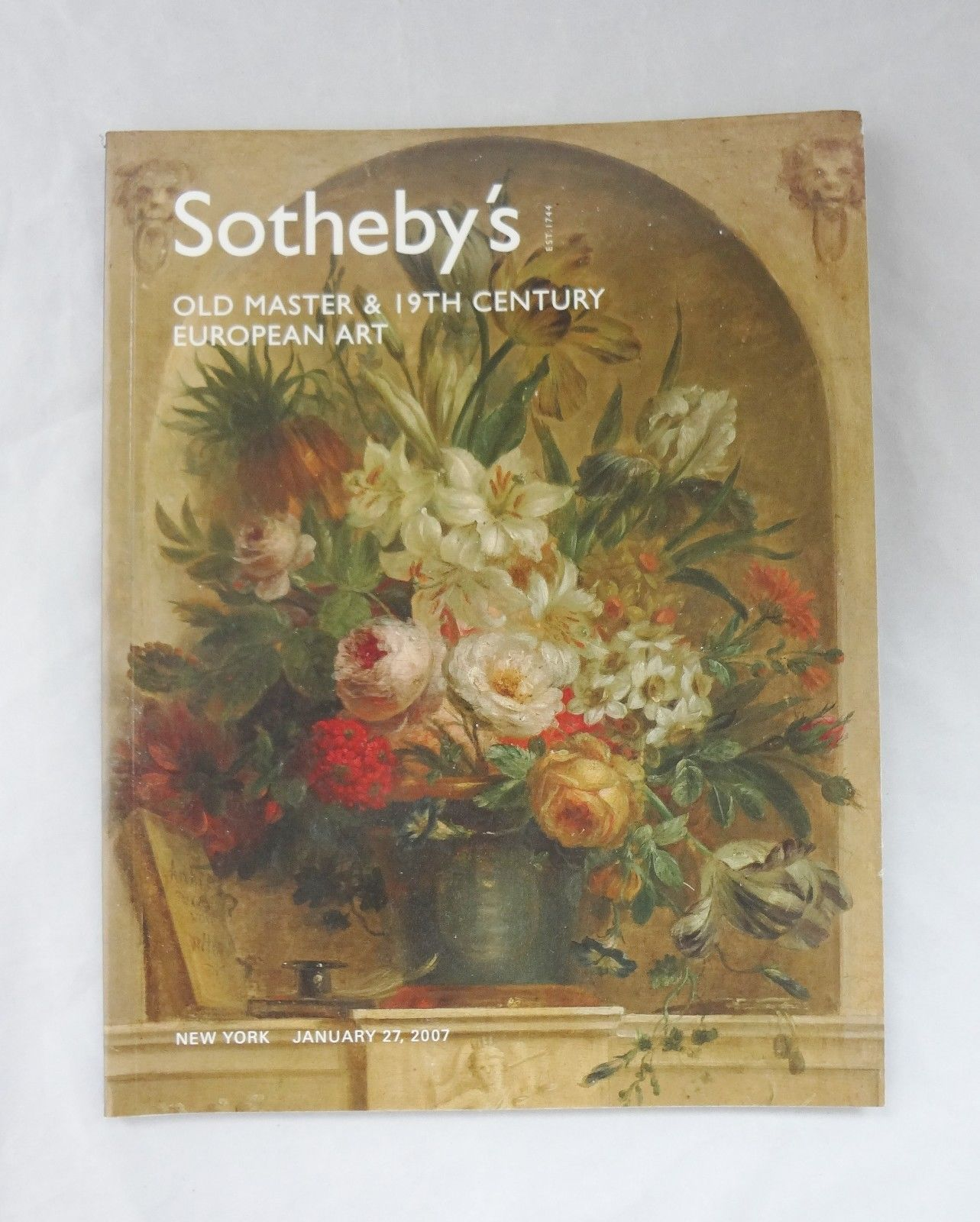 Sotheby's NY Old Masters & 19th Century European Art Catalog Jan 27, 1007