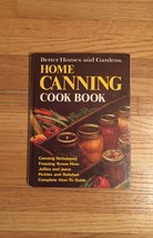 Vintage 1973 Better Homes and Gardens Home Canning Cookbook- hardcover