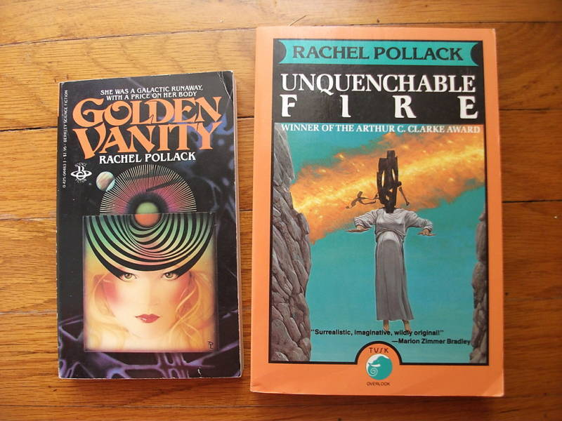 Lot of 2 Books by Rachel Pollack Unquenchable Fire and Golden Vanity