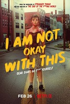 I Am Not Okay with This Poster Jonathan Entwistle Christy Hall TV Series... - $10.90+