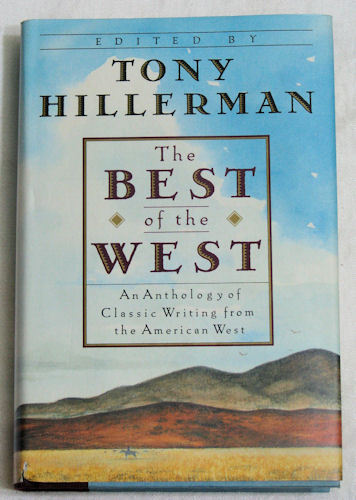 The Best Of The West Tony Hillerman 1991 HCDJ 1st Ed.