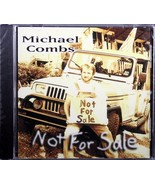 Michael Combs Not For Sale NEW Christian Southern Gospel CD - $19.01