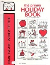 Mainstreams Primer Method The Primer Holiday Book - $4.95