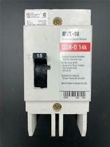 New Eaton GDB2015D GDB-D 14k Industrial Circuit Breaker 15 Amps - $98.99